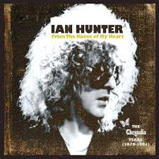 Hunter, Ian - From The Knees Of My Heart (The Albums 1979-1981)