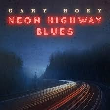 Hoey, Gary - Neon Highway Blues