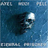 Pell, Axel Rudi - Eternal Prisoner