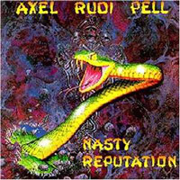 Pell, Axel Rudi - Nasty Reputation