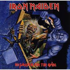 Iron Maiden - No Prayer For The Dying (Remastered)
