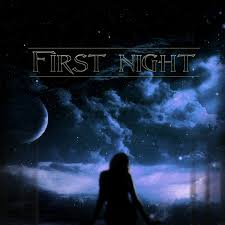 First Night - First Night