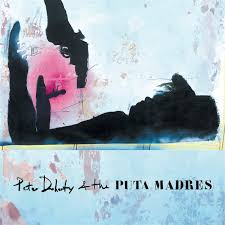 Doherty Pete & The Puta Madres - Pete Doherty & the Puta Madres (Deluxe Edition)