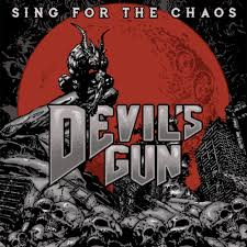 Devils Gun - Sing For The Chaos