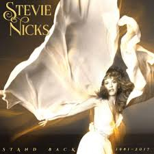 Nicks, Stevie - Stand Back 1981-2017