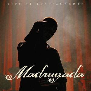 Madrugada - Live At Tralfamadore