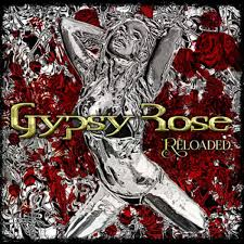 Gypsy Rose - Reloaded