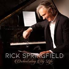 Springfield, Rick - Orchestrating My Life