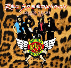 Reo Speedwagon - Classic Years 1978-1990
