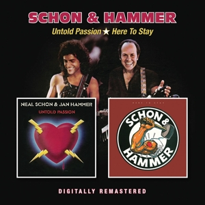 Neal Schon & Jan Hammer - Untold Passion / Here To Stay (2in1)