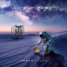 LONELY ROBOT - Under Stars
