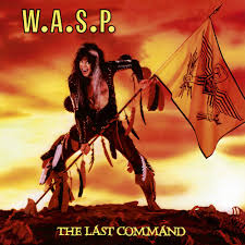 W.A.S.P. - Last Command  (Re-Release)