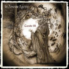 In Aevum Agere - Canto III