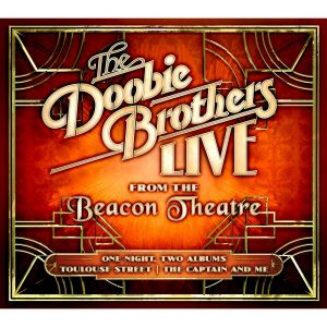 The Doobie Brothers - Live Fron Beacon Theatre