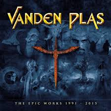 Vanden Plas - The Epic Works 1991-2015