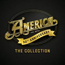 America - 50th Anniversary - the Collection