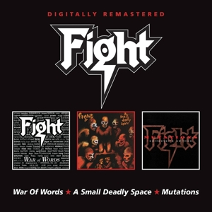 Fight - War Of Words / A Small Deadly Space / Mutations