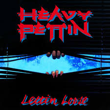 Heavy Pettin - Lettin' Loose (Re-Release)