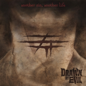 Drawn By Evil - Another Sin, Another Life