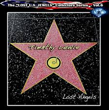 LEWIS TMOTHY - Lost Angels (Lost U.S. Jewels Volume 6)