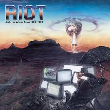 Riot - Archives  Voluime 4:1988-1989