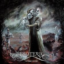 Esoteric - Pyrrhic Existence