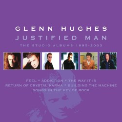 Hughes, Glenn - Justified Man (cd Box Set)