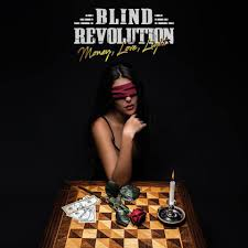 Blind Revolution - Money, Love, Light