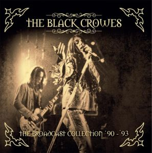Black Crowes - The Broadcast Collection '90 - '93