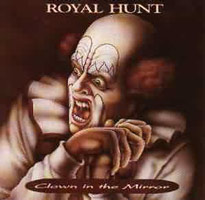 Royal Hunt - Clown In The Mirror