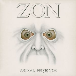 Zon - Astral Projector (Collector's Edition)