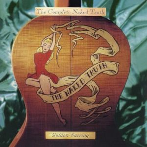 Golden Earring - Complete Naked Truth