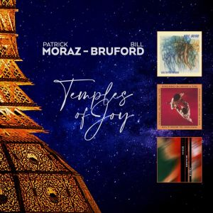 Moraz Patrick & Bruford Bill - Temples Of Joy (CD Box Set)