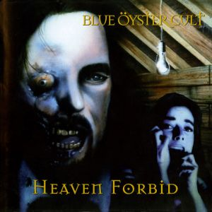 Blue Öyster Cult - Heaven Forbid (Remastered)