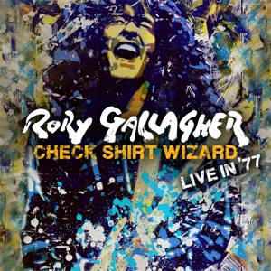 Gallagher, Rory - Check Shirt Wizard - Live In '77