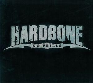 HARDBONE - No Frills (Deluxe Edition)