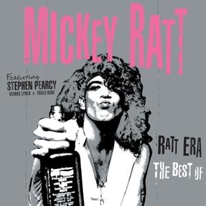 RATT MICKEY - Ratt Era - The Best Of