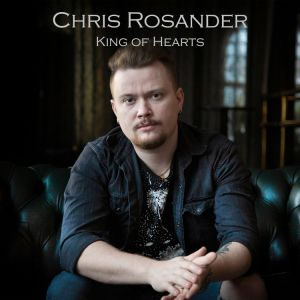 Rosander Chris - King Of Hearts