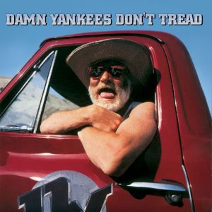 Damn Yankees - Don't Tread (Collecter's Edition)