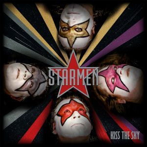 Starmen - Kiss The Sky