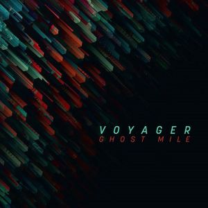 Voyager - Ghost Mile (Reissue)