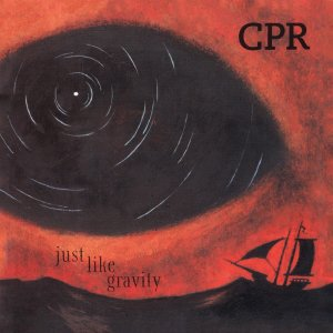 CPR - Just Like Gravity