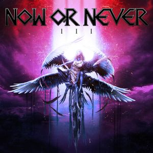 Now Or Never - III