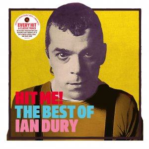 Dury Ian - Hit Me! The Best Of