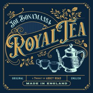 Bonamassa, Joe - Royal Tea