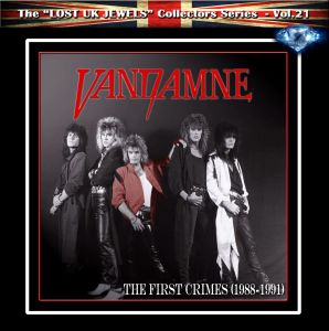 Vandamne - The First Crimes (1988 -1991) LOST UK JEWELS