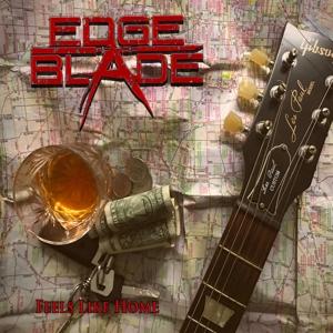 EDGE OF THE BLADE - Feels Like Home