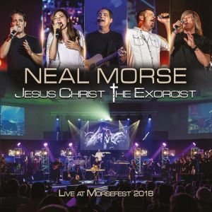 Morse, Neal - Jesus Christ The Exorcist(Live at Morsefest 2018)