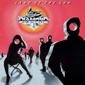 Legs Diamond - Land Of The Gun (Collector's Edition)