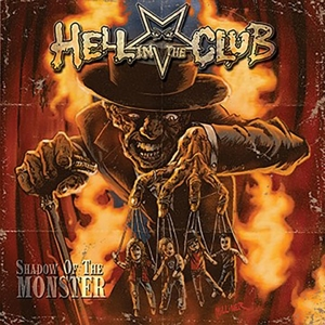 Hell In The Club - Shadow of the Monster (Reissue)